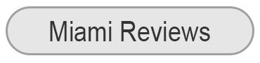 Miami Reviews